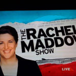 Rachel Maddow, Journalist First